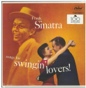 Виниловая пластинка Frank Sinatra - Songs for Swingin' Lovers!