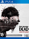 Игра The Walking Dead: The Telltale Definitive Series. Стандартное издание [PS4, русские субтитры]